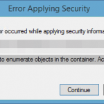 Failed to enumerate objects in the container. Access is denied